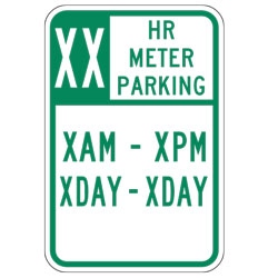 XX HR Meter Parking XAM XPM XDay XDay Sign