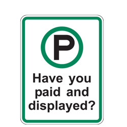 Have You Paid and Displayed? Sign