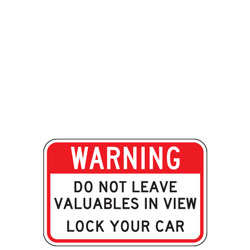 Warning | Do Not Leave Valuables in View | Lock Your Car Sign