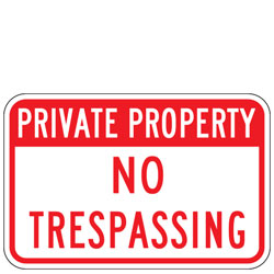 Private Property | No Trespassing Sign