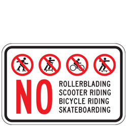 No Rollerblading, Scooter Riding, Bicycle Riding, Skateboarding Sign