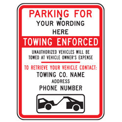 Parking For Your Wording Here Tow Company Sign