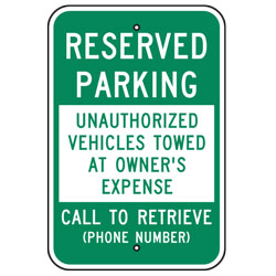 Reserved Parking Unauthorized Vehicle Towed At Owners Expense Sign