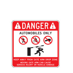 Danger Automobiles Only Sign