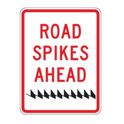 Road Spikes Ahead Sign