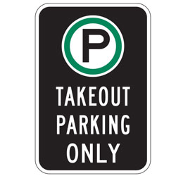 Oxford Series: (Parking Symbol) Takeout Parking Only Sign