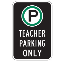 Oxford Series: (Parking Symbol) Teacher Parking Only Sign