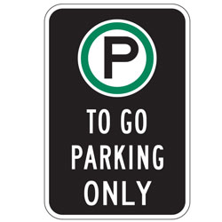 Oxford Series: (Parking Symbol) To Go Parking Only Sign