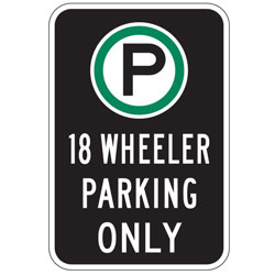 Oxford Series: (Parking Symbol) 18 Wheeler Parking Only Sign