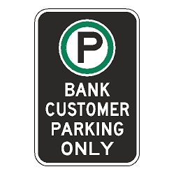 Oxford Series: (Parking Symbol) Bank Customer Parking Only Sign