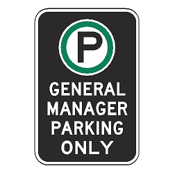 Oxford Series: (Parking Symbol) General Manager Parking Only Sign