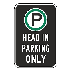 Oxford Series: (Parking Symbol) Head In Parking Only Sign