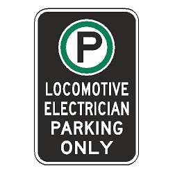 Oxford Series: (Parking Symbol) Locomotive Electrician Parking Only Sign