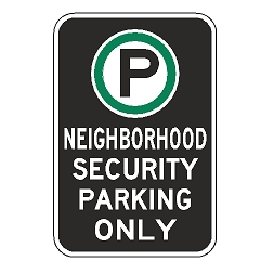 Oxford Series: (Parking Symbol) Neighborhood Security Parking Only Sign