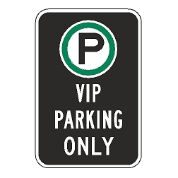 Oxford Series: (Parking Symbol) VIP Parking Only Sign