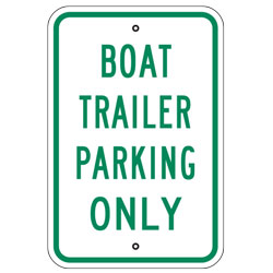 Boat Trailer Parking Only Sign