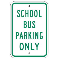 School Bus Parking Only Sign