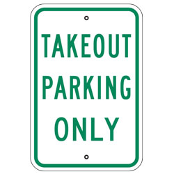 Takeout Parking Only Sign