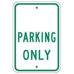 (Your Words) Parking Only Sign