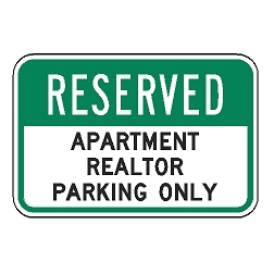 Reserved Apartment Realtor Parking Only Sign