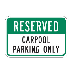 Reserved Carpool Parking Only Sign
