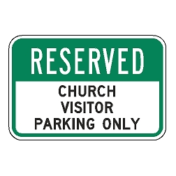 Reserved Church Visitor Parking Only Sign