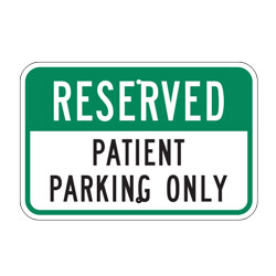 Reserved Patient Parking Only Sign