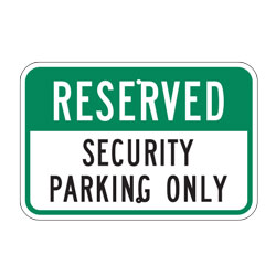 Reserved Security Parking Only Sign