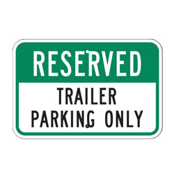 Reserved Trailer Parking Only Sign