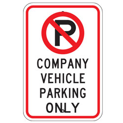 No Parking Company Vehicle Parking Only Sign