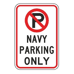 No Parking Navy Parking Only Sign