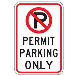 No Parking Permit Parking Only Sign