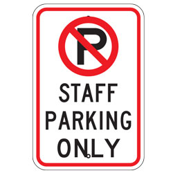 No Parking Staff Parking Only Sign