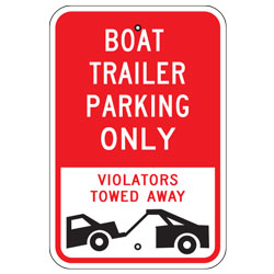 Boat Trailer Parking Only Violators Towed Away Sign