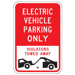 Electric Vehicle Parking Only Violators Towed Away Sign