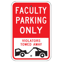 Faculty Parking Only Violators Towed Away Sign