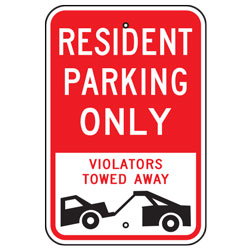 Resident Parking Only Violators Towed Away Sign