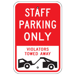 Staff Parking Only Violators Towed Away Sign
