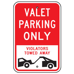 Valet Parking Only Violators Towed Away Sign