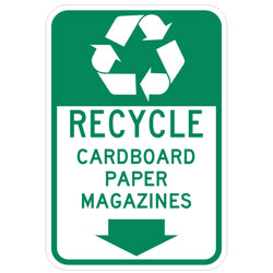 (Recycle Symbol) Recycle Cardboard Paper Magazines (Down Arrow Symbol) Sign