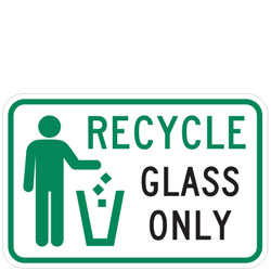 (Recycle Symbol) Recycle Glass Only Sign