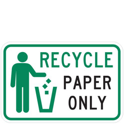 (Recycle Symbol) Recycle Paper Only Sign
