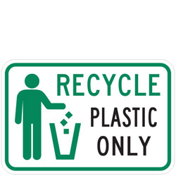 (Recycle Symbol) Recycle Plastic Only Sign
