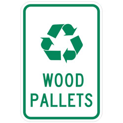 (Recycle Symbol) Wood Pallets Sign