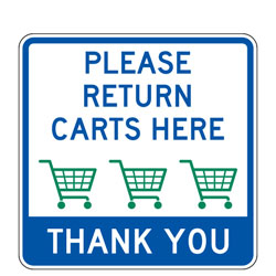 Please Return Carts Here | Thank You Sign