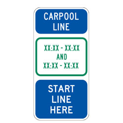 Carpool Line XX:XX XX:XX And XX:XX XX:XX Start Line Here Sign