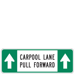 Carpool Lane Pull Forward Sign