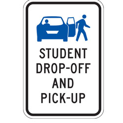 Student Pick up And Drop off Only No Parking Sign