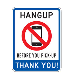 Hang Up Before You Pick Up Thank You! Sign