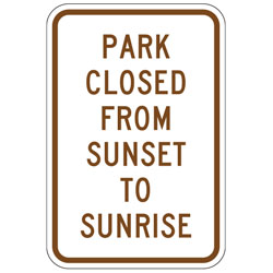 Park Rules Park Closed Sunset To Sunrise Sign